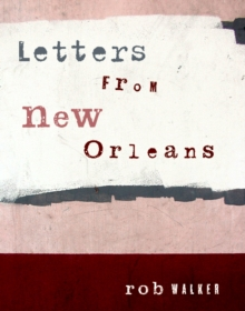 Letters From New Orleans, Paperback Book