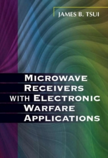 Microwave Receivers with Electronic Warfare Applications, Paperback Book