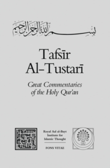 Tafsir Al-tustari : The Great Commentaries of the Holy Qur'an v. 4, Paperback Book