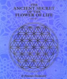 The Ancient Secret of the Flower of Life : v. 2, Paperback / softback Book