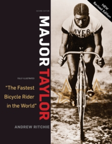 Major Taylor : The Fastest Bicycle Racer in the World, Paperback Book