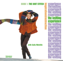 Knitting Experience: Book 1 The Knit Stitch, Paperback Book