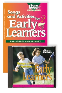 Songs and Activities for Early Learners : Pre-School and Primary, Mixed media product Book
