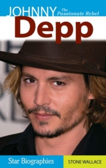Johnny Depp : The Passionate Rebel, Paperback / softback Book