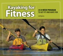 Kayaking for Fitness, Paperback Book