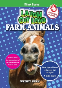 Laugh Out Loud Farm Animals : Fun Facts and Jokes, Paperback Book