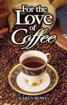 For the Love of Coffee, Paperback Book