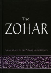 The Zohar : Annotations to the Ashlag Commentary, EPUB eBook