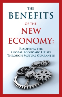 Benefits of the New Economy*****************, Paperback Book