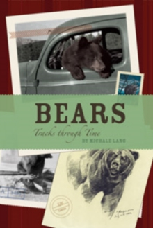 Bears : Tracks Through Time, Paperback Book