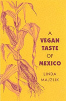 The Vegan Taste of Mexico, Paperback / softback Book