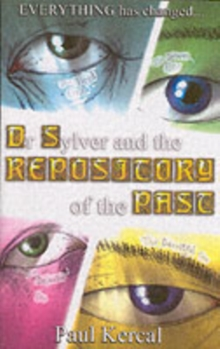 Dr Sylver and the Repository of the Past, Paperback Book
