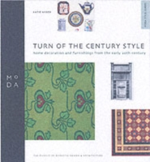 Turn of Century Style - MODA Style Guide, Paperback Book