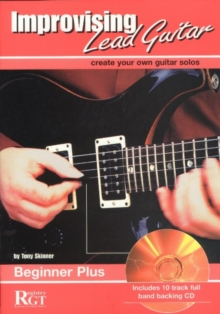 Improvising Lead Guitar : Beginner Plus, Mixed media product Book