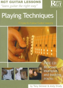 Playing Techniques : 10 Easy-to-Follow Guitar Lessons, Paperback Book