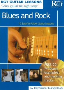 Blues and Rock : 10 Easy-to-Follow Guitar Lessons, Paperback Book