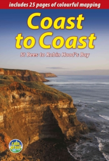 Coast to Coast : St Bees to Robin Hood's Bay (2 ed), Spiral bound Book
