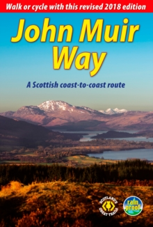 John Muir Way (2nd ed) : a Scottish coast-to-coast route, Spiral bound Book