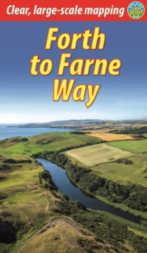Forth to Farne Way : North Berwick to Lindisfarne, Paperback / softback Book