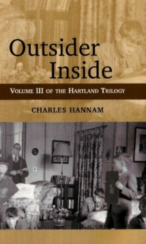 Outsider Inside : Hartland Trilogy Volume 3, Paperback Book