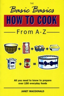 Basics Basics How to Cook from A-Z, Paperback Book