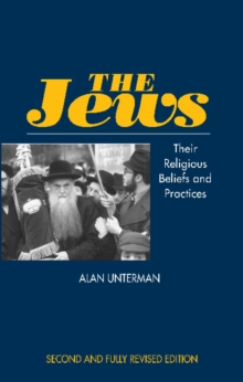 Jews : Their Religious Beliefs and Practices, Paperback / softback Book