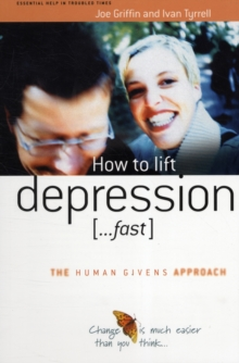 How to Lift Depression...Fast, Paperback Book