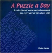 A Puzzle a Day : A Collection of Mathematical Problems for Every Day of the School Year, Paperback / softback Book