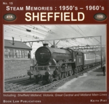 Sheffield : Including Sheffield Midland, Victoria, Great Central and Midland Main Lines No. 15, Paperback Book