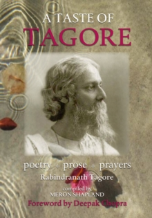 A Taste of Tagore : Poetry, prose and prayers, Paperback / softback Book