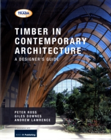 Timber in Contemporary Architecture : A Designer's Guide, Hardback Book