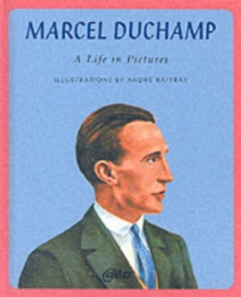 Marcel Duchamp : A Life in Pictures, Hardback Book