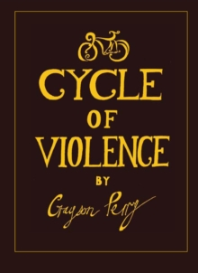 Cycle Of Violence, Hardback Book