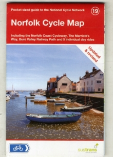 Norfolk Cycle Map : Including the Norfolk Coast Cycleway, Norwich, Thetford, Lowestoft, Beccles and 5 Individual Day Rides, Sheet map, folded Book