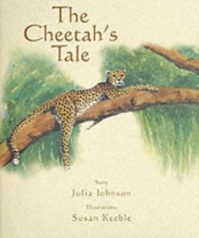 The Cheetah's Tale, Hardback Book