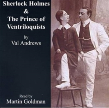 The Prince of Ventriloquists : Another Case for Sherlock Holmes, CD-Audio Book