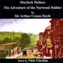 The Adventure of the Norwood Builder : Another Case for Sherlock Holmes, CD-Audio Book