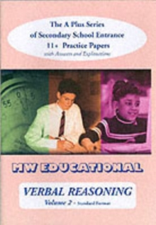 Verbal Reasoning : The A Plus Series of Secondary School Entrance 11+ Practice Papers With Answers v. 2, Paperback Book