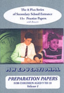 Preparation Papers : The A Plus Series of Secondary School Entrance 11+ Practice Papers v. 1, Paperback Book