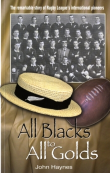 All Blacks to All Golds, Paperback Book