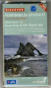 Aberdeen to Shetland : Sustrans' Cycle Route Map, Sheet map, folded Book