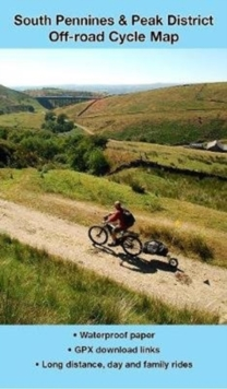 South Pennines and Peak District Off-road Cycle Map, Sheet map, folded Book
