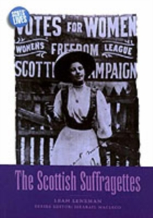 The Scottish Suffragettes, Paperback Book