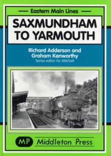 Saxmundham to Yarmouth, Hardback Book
