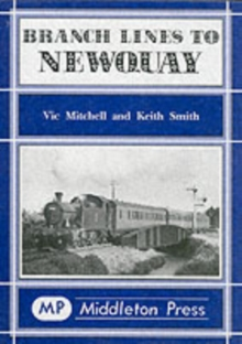 Branch Lines to Newquay, Hardback Book