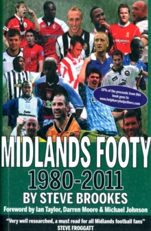 Midlands Footy : 1980-2011, Paperback Book