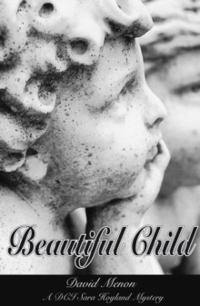Beautiful Child : A DCI Sara Hoyland Mystery, Paperback Book