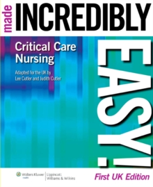 Critical Care Nursing Made Incredibly Easy! UK Edition, Paperback Book