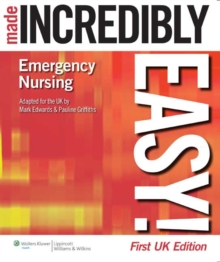 Emergency Nursing Made Incredibly Easy! UK Edition, Paperback Book