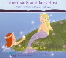 Mermaids and Fairy Dust, CD-Audio Book